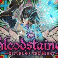 Bloodstained: Ritual of the Night – Then and Now