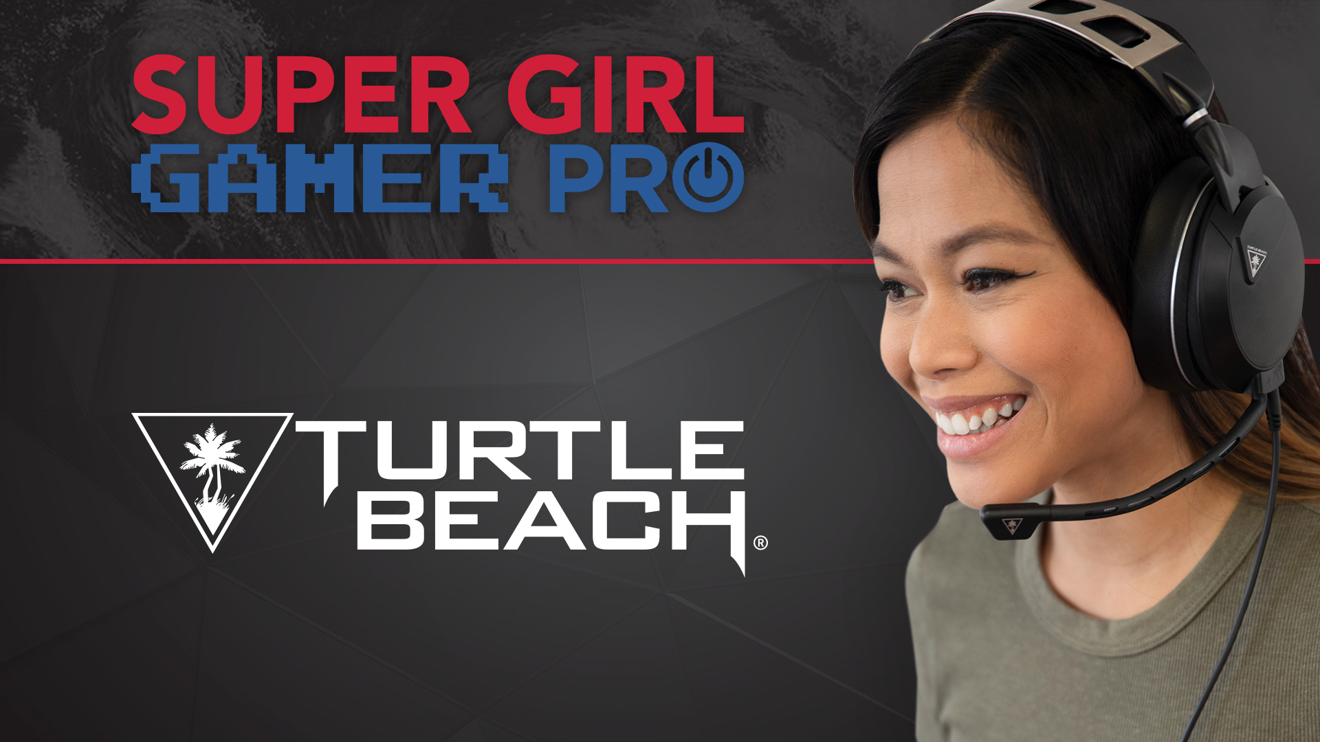 Turtle Beach Proudly Sponsors Super Girl Gamer Pro Esports Tournament