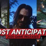 Most Anticipated Games of 2020