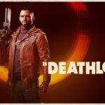 Round The Bend: The Best Features in the New Deathloop Trailer